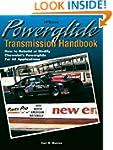 Powerglide Transmission Handbook: How...