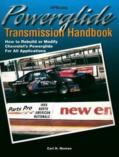 Powerglide Transmission Handbook: How to Rebuild or Modify Chevrolet's Powerglide for all Applications (Auto Transmission Book compare prices)