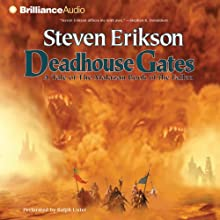 Deadhouse Gates: Malazan Book of the Fallen, Book 2 Audiobook by Steven Erikson Narrated by Ralph Lister