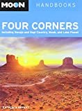 img - for Moon Four Corners: Including Navajo and Hopi Country, Moab, and Lake Powell (Moon Handbooks) book / textbook / text book