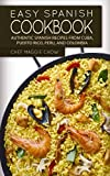 Easy Spanish Cookbook: Authentic Spanish Recipes from Cuba, Puerto Rico, Peru, and Colombia