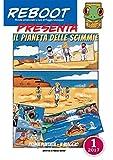 Reboot presenta: IL PIANETA DELLE SCIMMIE 1: IL VIAGGIO (Italian Edition)