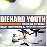 All for One, One for All by Diehard Youth (2000-08-03)