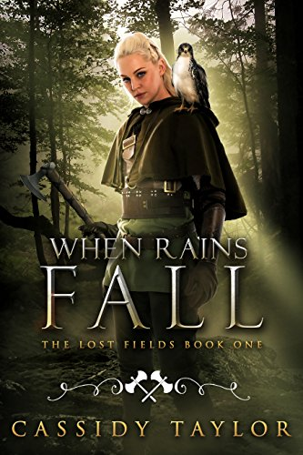 When Rains Fall (The Lost Fields Book 1)