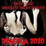 Dracula 2020: An Extreme Horror Novella | Jubilee Savage