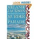 Murder on Parade (Chloe Boston Cozy Mysteries Book 4)