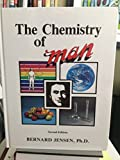 Chemistry of Man (Man Series, Second Edition)