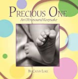 Precious One: An Ultrasound Keepsake