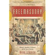 Freemasonry: Ritual, Symbols & History of the Secret Society