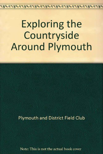 Exploring the Countryside Around Plymouth