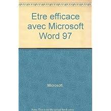 Etre efficace avec Microsoft Word 97