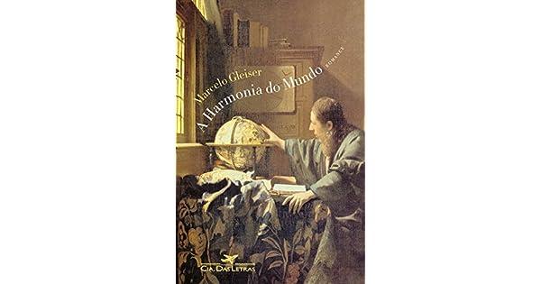 A Harmonia Do Mundo Marcelo Gleiser Pdf