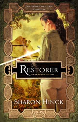 The Restorer (The Sword of Lyric Book 1)