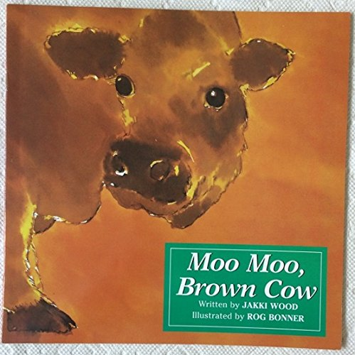 Harcourt School Publishers Collections: Little Book Grade K Moo Moo Brown Cow