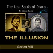 The Lost Souls of Draco: Series 1 (Awakening) | Citizen Twain