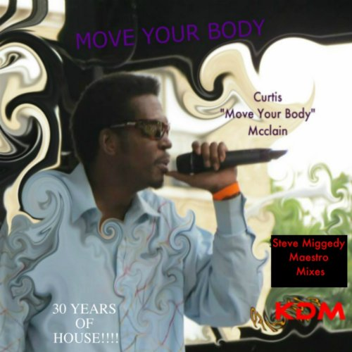 Move your body the house music anthem for Anthem house music