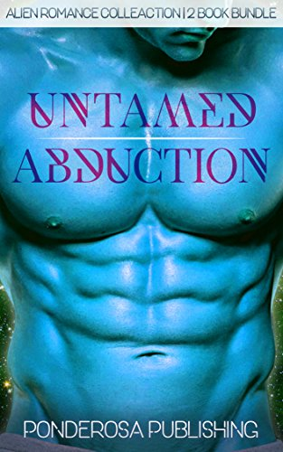 Untamed Abduction: Alien Romance Collection
