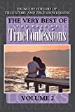 The Very Best Of The Best Of True Confessions, Volume 2