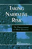 Taking Narrative Risk, Lori L. Montalbano-Phelps, 0761829148