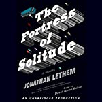 The Fortress of Solitude | Jonathan Lethem