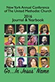 img - for New York Annual Conference of The United Methodist Church 2016 Journal & Yearbook book / textbook / text book