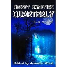 Creepy Campfire Quarterly: Issue #2