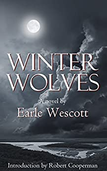 Winter Wolves, a ghost story by [Wescott, Earle]