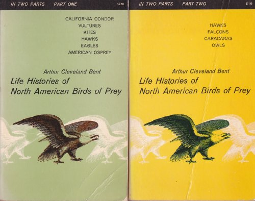 Life Histories of North American Birds of Prey, VOLUMES ONE AND TWO