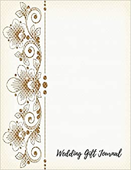 wedding gift journal gift log journals for all 9781521500699