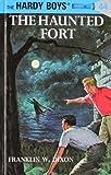 """The Haunted Fort (Hardy Boys, Book 44)"" av Franklin W. Dixon"