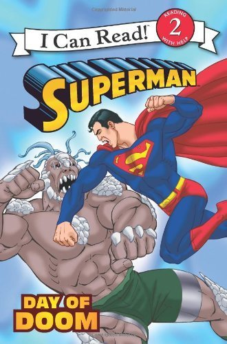 Superman Classic: Day of Doom (I Can Read Book 2) ()