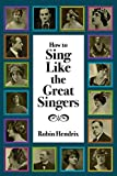 singer mask - How to Sing Like the Great Singers