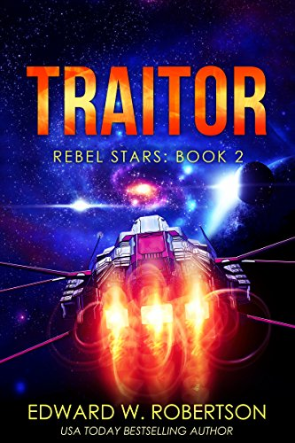 Traitor (Rebel Stars Book 2)