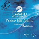 Praise His Name [Accompaniment/Performance Track]