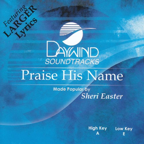 Praise His Name [Accompaniment/Performance Track] - Name Accompaniment Cd