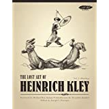 The Lost Art of Heinrich Kley, Volume 1: Drawings