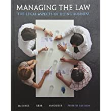 Managing the Law: The Legal Aspects of Doing Business Plus MyBusLawLab with Pearson eText -- Access Card Package (4th Edition)