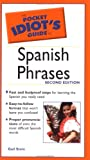 Pocket Idiot's Guide to Spanish Phrases, Gail Stein, 0028644441