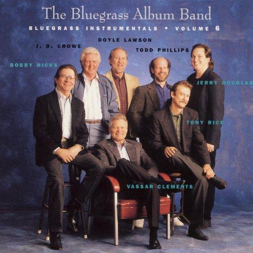 The Bluegrass Album, V. 6 -- Bluegrass Instrumentals Bluegrass Album Band