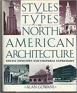 Book Styles And Types Of American Architecture: Social Function And Cultural Expression