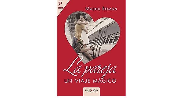 La pareja, un viaje mágico (Spanish Edition) - Kindle ...