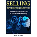 Selling Information Products: Clickbank YouTube Promotions & Amazon Book Publishing