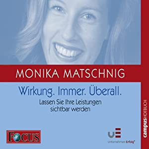 Wirkung. Immer. Überall Hörbuch