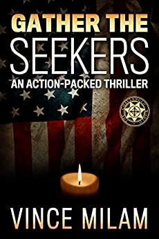 Gather The Seekers: A Supernatural Thriller (Challenged World Book 3) by [Milam, Vince]