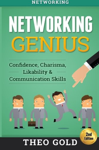 networking-networking-genius-confidence-charisma-likability-communication-skills