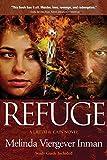 Refuge: A Biblical Story of Good and Evil