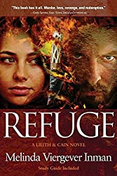 Refuge: A Biblical Story of Good and Evil