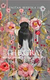 The Gray: A Relationship Etiquette Study (BEREOLAESQUE Book 3)
