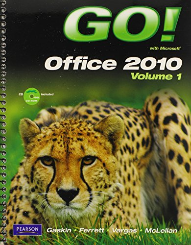GO! With Microsoft Office 2010, Vol. 1, and Student Videos, and myitlab -- Access Card -- for GO! Office 2010 Vol. 1 Pac