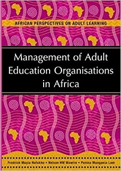 Management Of Adult Education Organisations In Africa (African Perspectives on Adult Learning)
